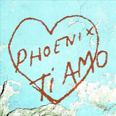Phoenix - Ti Amo (Coke Bottle Clear LP)