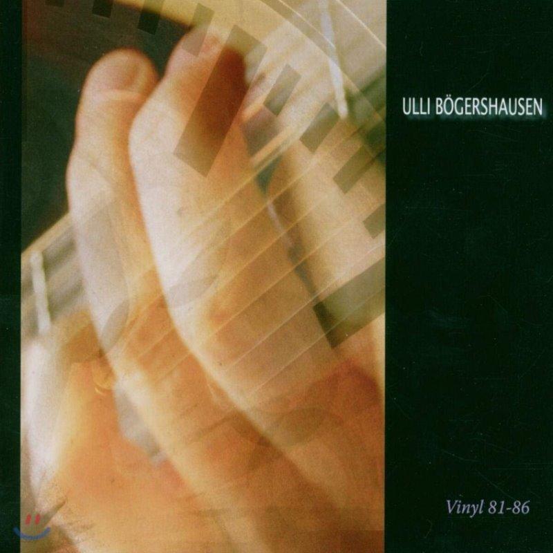 Ulli Boegershausen (울리 뵈게르샤우센) - Vinyl 81-86