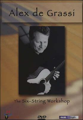 Alex de Grassi (알렉스 드 그라시) - The Six-String Workshop