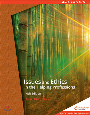 Issues and Ethics in the Helping Professions, 10/E