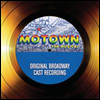 Original Broadway Cast Recording - Motown: The Musical Cast Recording (��Ÿ��: ������)