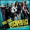 O.S.T. - More From Pitch Perfect (��� ��ġ ����Ʈ) (Soundtrack)