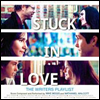 Mike Mogis/Nathaniel Walcott - Stuck in Love (���� �� ����) (Soundtrack)
