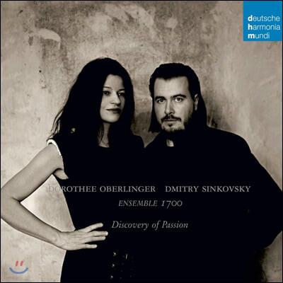 Dorothee Oberlinger / Dmitry Sinkovsky 고음악 모음집 (Discovery of Passion)