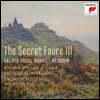 Ivor Bolton 포레: 종교 성악 작품집 - 시크릿 포레 3집 (The Secret Faure 3 - Sacred Vocal Works - Requiem)