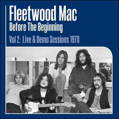 Fleetwood Mac (플리트우드 맥) - Before the Beginning Vol 2: Live & Demo Sessions 1970 [3LP]