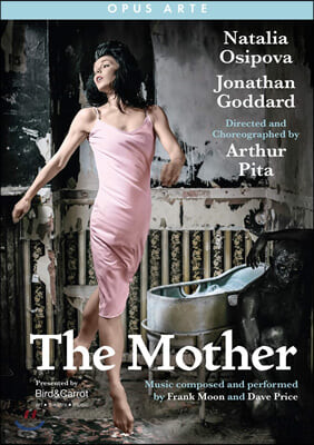 Arthur Pita 발레 '어머니' (The Mother)