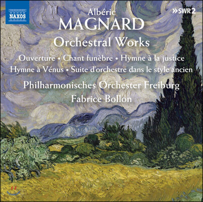 Fabrice Bollon 알베릭 마냐르: 관현악 작품집 (Alberic Magnard: Orchestral Works)