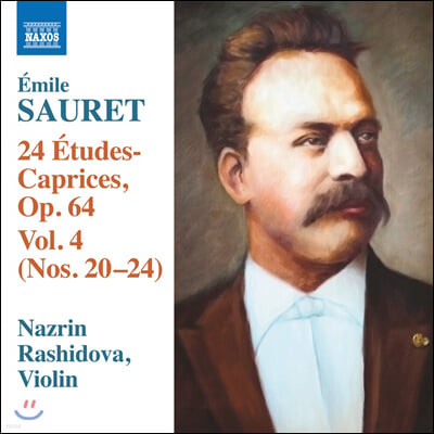 Nazrin Rashidova 에밀 소레: 24개의 연습곡 - 카프리스 4권 (Sauret: 24 Etudes Op. 64, Nos. 20-24 Caprices Vol. 4)