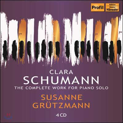 Susanne Grutzmann 클라라 슈만: 피아노 작품 전집 (Clara Schumann: The Complete Work for Piano Solo)