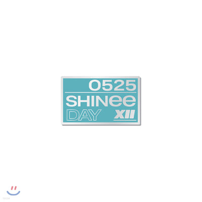 뱃지_SHINee DEBUT 12th ANNIVERSARY