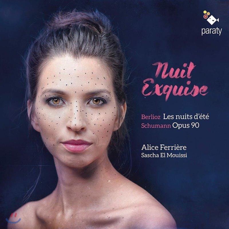 Alice Ferriere 황홀한 밤 - 밤을 테마로 한 가곡 (Nuit Exquise)