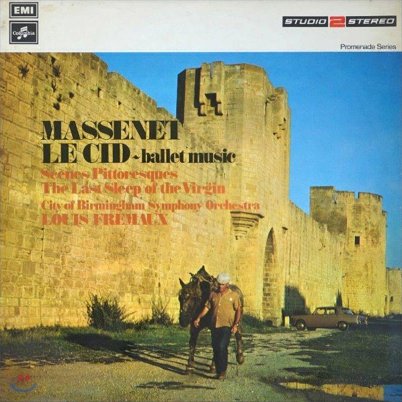 Louis Fremaux 마스네: 발레음악 `르 시드, 풍경, 성모의 마지막 잠` (Massenet: Le Cid, Scenes pittoresques) [LP]
