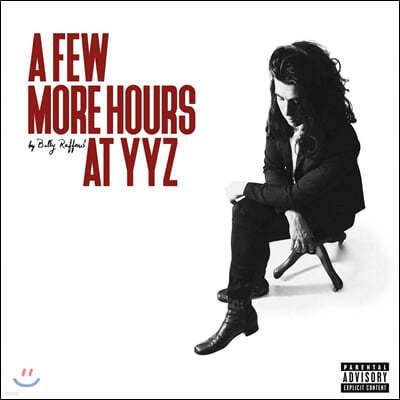 Billy Raffoul (빌리 라파울) - A Few More Hours At YYZ [LP]