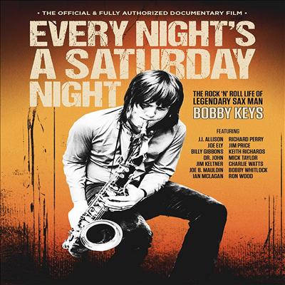 Bobby Keys - Every Night's A Saturday Night: The Bobby Keys(지역코드1)(DVD)