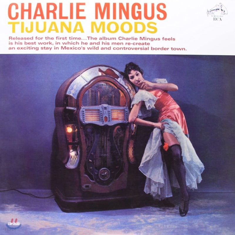 Charlie Mingus (찰리 밍거스) - Tijuana Moods [LP]