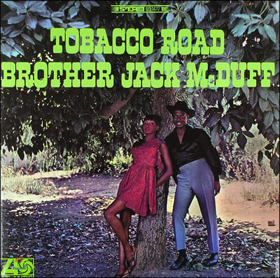 Brother Jack McDuff (브라더 잭 맥더프) - Tobacco Road [LP]