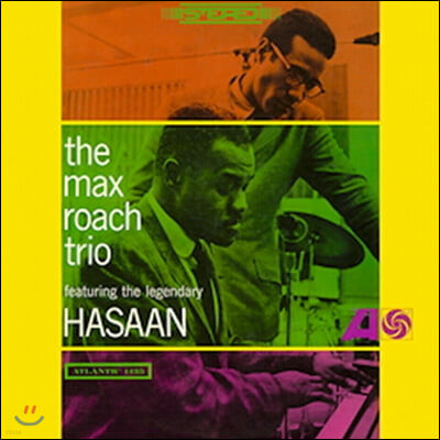 The Max Roach Trio (맥스 로치 트리오) - The Max Roach Trio Feat. The Legendary Hasaan [LP]