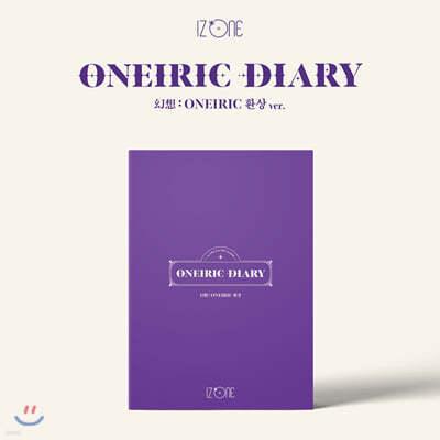 [2회차 응모상품] 아이즈원 (IZ*ONE) - 미니앨범 3집 : Oneiric Diary [환상 ver.]