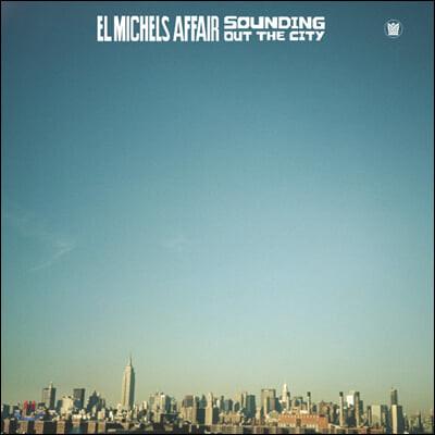 El Michels Affair (엘 마이클스 어페어) - 1집 Sounding Out The City [LP]