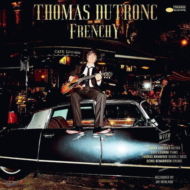 Thomas Dutronc (토마스 뒤트롱) - Frenchy