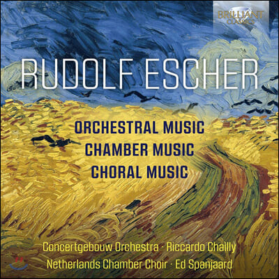 Riccardo Chailly 루돌프 에셔: 교향곡, 실내악곡, 합창곡 (Rudolf Escher: Orchestral, Chamber and Choral Music)