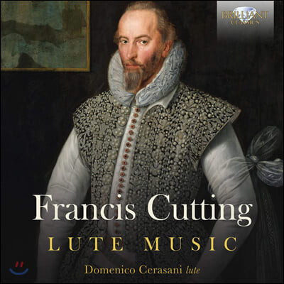 Domenico Cerasani 프란시스 커팅: 류트 독주곡집 (Francis Cutting: Lute Music)