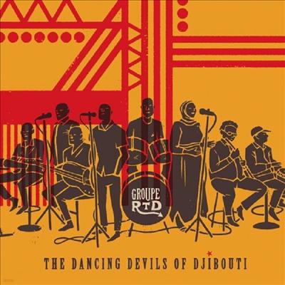 Groupe Rtd - Dancing Devils Of Djibouti