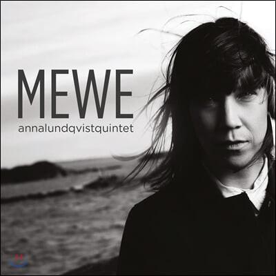 Anna Lundqvist Quintet (안나 룬드크비스트 퀸텟) - Mewe