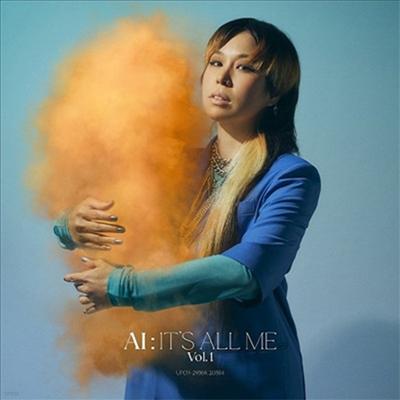 Ai (아이) - It's All Me - Vol.1 (CD+DVD) (초회한정반)