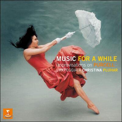 Christina Pluhar 퍼셀: `음악과 함께하는 동안` 주제의 변주곡 모음집 (Purcell: Music for a While) [2LP]