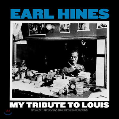 Earl Hines (얼 하인즈) - My Tribute to Louis: Piano Solos by Earl Hines [LP]