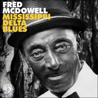 Fred Mcdowell (프레드 맥도웰) - Mississippi Delta Blues [LP]