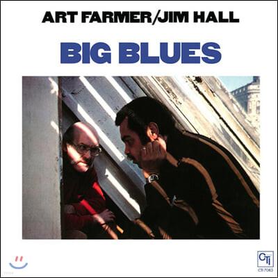 Art Farmer & Jim Hall (아트 파머 앤 짐 홀) - Big Blues [LP]