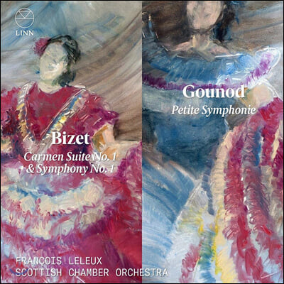 Francois Leleux 비제: 카르멘 모음곡 1번, 교향곡 1번 / 구노: 작은 교향곡 - 프랑수아 를뢰