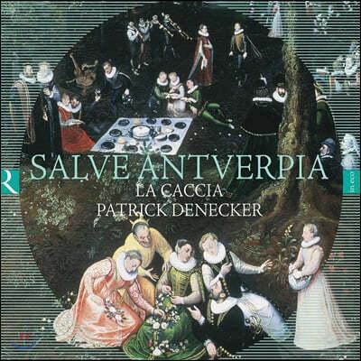 Patrick Denecker 16세기 벨기에 `안트베르펜` 지역의 음악 (Salve Antverpia)