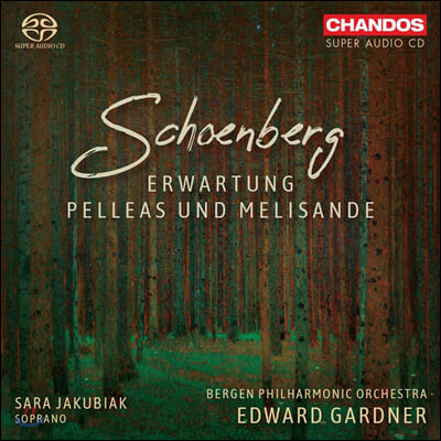 Edward Gardner 쇤베르크: 교향시 `펠레아스와 멜리장드`, 기대 (Schoenberg: Erwartung, Pelleas und Melisande)