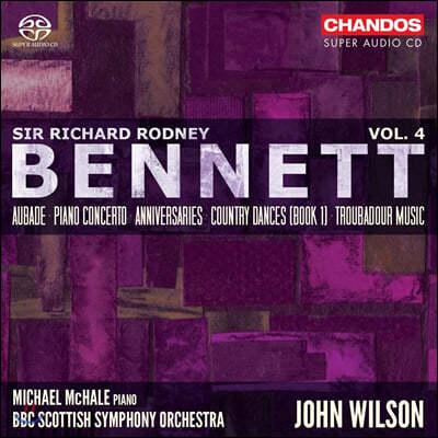 John Wilson 리차드 로드니 베네트: 관현악 작품 4집 - 피아노 협주곡, 트루바두르의 음악 (Richard Rodney Bennett: Orchestral Works Vol.4)