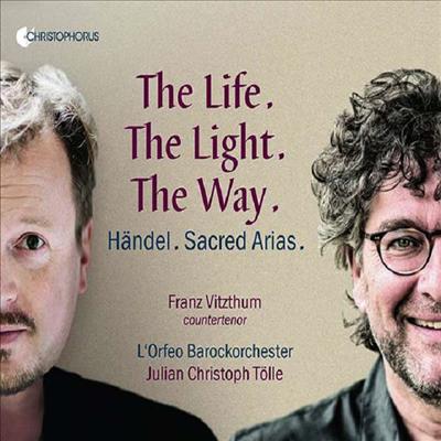 헨델: 종교 아리아집 (The Life. The Light. The Way - Handel: Sacred Arias) - Franz Vitzthum