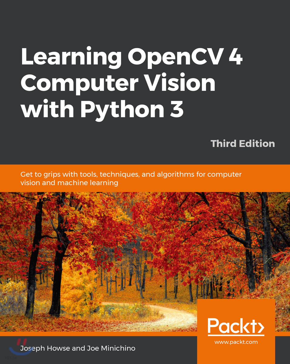Learning OpenCV 4 Computer Vision with Python 3, 3/E