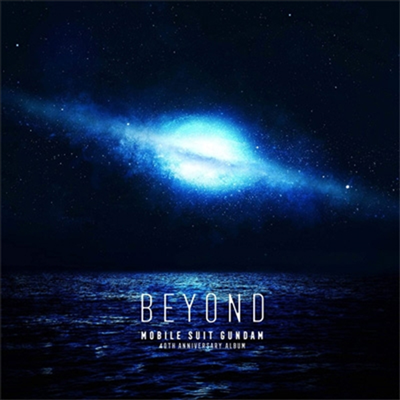 O.S.T. - 機動戰士ガンダム 40Th Anniversary Album ~Beyond~ (CD+Blu-ray) (초회생산한정반)