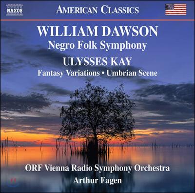 Arthur Fagen 윌리엄 리바이 도슨: 니그로 포크 교향곡 / 율리시스 케이: 환상변주곡, 움브리아의 정경