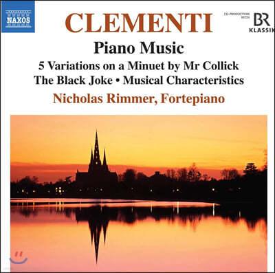 Nicholas Rimmer 클레멘티: 피아노 작품 5집 (Clementi: Piano Music Vol. 5)