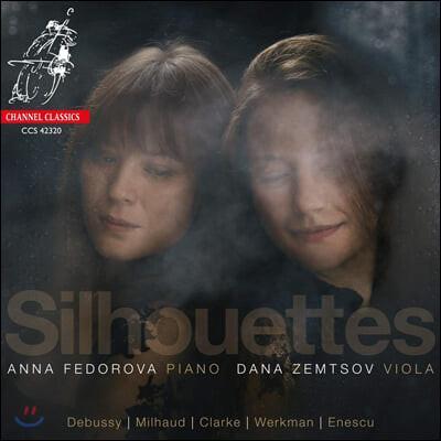 Dana Zemtsov / Anna Fedorova 레베카 클라크: 비올라 소나타 / 다리우스 미요: 비올라 소나타 1번 / 드뷔시: 렌토보다 느리게 외