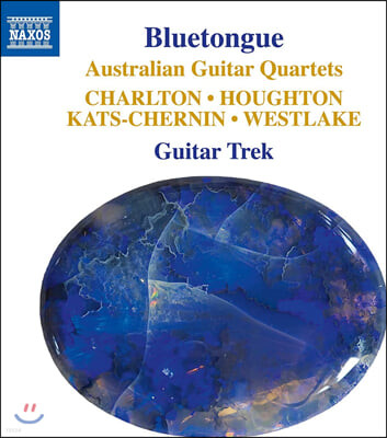Guitar Trek 호주 작곡가들의 기타 사중주 작품집 (Bluetongue - Australian Guitar Quartets)