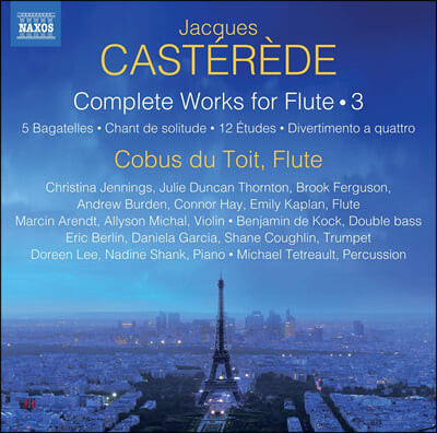 Cobus Du Toit 자크 카스테레데: 플루트를 위한 작품 3집 (Jacques Casterede: Complete Works for Flute Vol. 3)