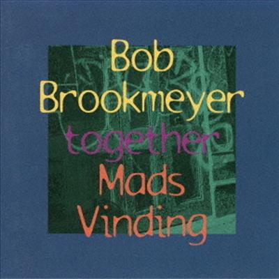 Bob Brookmeyer/Mads Vinding - Together (Ltd. Ed)(Remastered)