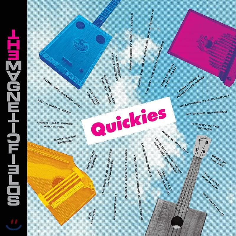 The Magnetic Fields (마그네틱 필즈) - 12집 Quickies