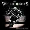 Welch Boys - Bring Back The Fight