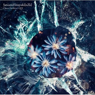 SawanoHiroyuki(nZk) - Chaos Drifters / Cry